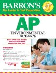 Book Cover Image. Title: Barron's AP Environmental Science, 5th Edition, Author: Gary Thorpe M.S.