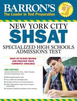 Barron's SHSAT, 3rd Edition: NYC Specialized High Schools Admissions Test