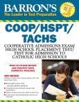 Book Cover Image. Title: Barron's COOP/HSPT/TACHS, 3rd Edition, Author: Kathleen Elliott, M.A.