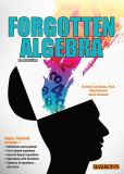 Book Cover Image. Title: Forgotten Algebra, Author: Barbara Lee Bleau