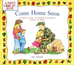 Come Home Soon: A First Look at When a Parent Goes to War