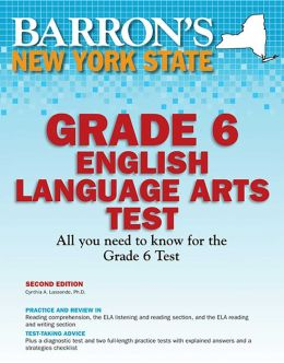 Barron's New York State Grade 6 English Language Arts Test, 2nd Edition