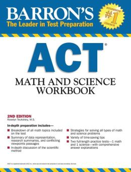 Barron's ACT Math and Science Workbook, 2nd Edition