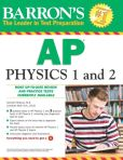 Book Cover Image. Title: Barron's AP Physics 1 and 2, Author: Kenneth Rideout, M.S.