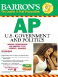 Book Cover Image. Title: Barron's AP U.S. Government and Politics, 8th Edition, Author: Curt Lader M.Ed.