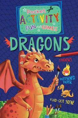 The Dragon Pocket Activity Fun & Games: Includes Games, Cutouts, Foldout Scenes, Textures, Stickers, and Stencils