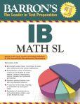 Book Cover Image. Title: Barron's IB Math SL, Author: Stella Carey M.Ed.