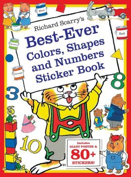 Richard Scarry's Best Ever Colors, Shapes, and Numbers: Includes Giant Poster and 80+ Stickers!