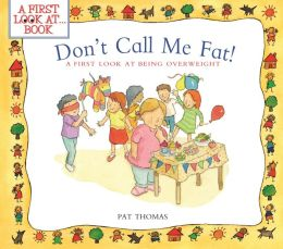 Don't Call Me Fat: A First Look at Being Overweight