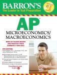 Book Cover Image. Title: Barron's AP Microeconomics/Macroeconomics, 5th Edition, Author: Frank Musgrave Ph.D.