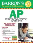Book Cover Image. Title: Barron's AP Environmental Science, 6th Edition, Author: Gary S. Thorpe M.S.