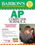 Book Cover Image. Title: Barron's AP Computer Science A, 7th Edition, Author: Roselyn Teukolsky M.S.