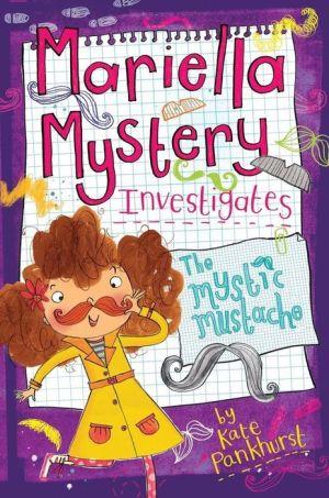 Mariella Mystery Investigates The Mystic Mustache