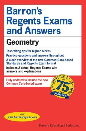 Barron's Regents Exams and Answers: Geometry (Common Core)
