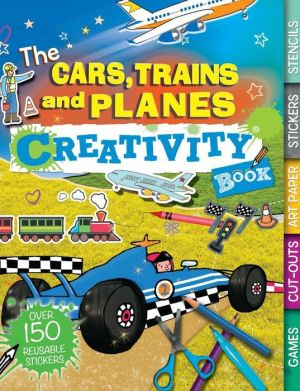 The Cars, Trains, and Planes Creativity Book: Games, Cut-Outs, Art Paper, Stickers, and Stencils