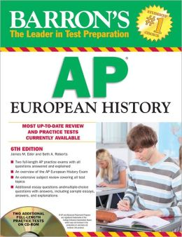 Barron's AP European History with CD-ROM, 6th Edition
