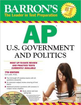 Barron's AP U.S. Government and Politics with CD-ROM, 7th Editi