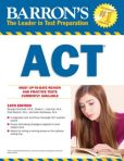 Book Cover Image. Title: Barron's ACT, 16th Edition, Author: George Ehrenhaft Ed.D.