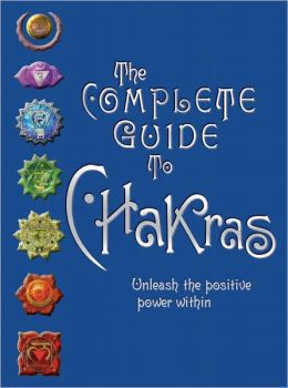 The Complete Guide to Chakras (PagePerfect NOOK Book)