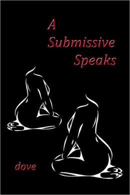 A Submissive Speaks