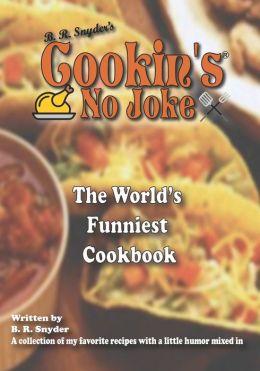 Cookin's No Joke