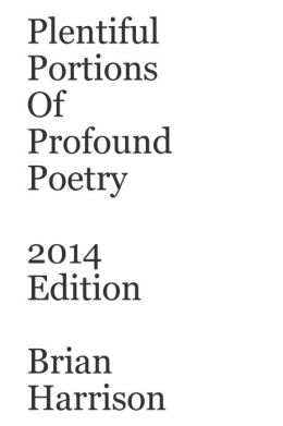 Plentiful Portions of Profound Poetry 2014 Edition