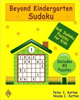 Beyond Kindergarten Sudoku: 6X6 Sudoku Puzzles for Kids