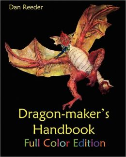 Dragon-Maker's Handbook-Full Color Edition