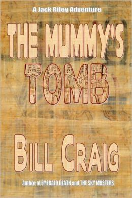 The Mummy's Tomb: A Jack Riley Adventure