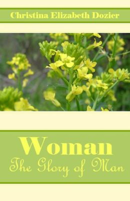 Woman: The Glory of Man