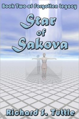 Star of Sakova: Forgotten Legacy, Book 2