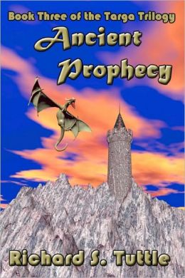 Ancient Prophecy: Targa Trilogy, Book 3