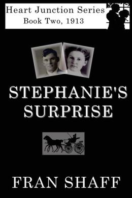 Stephanie's Surprise: Book Two of the Heart Junction Series