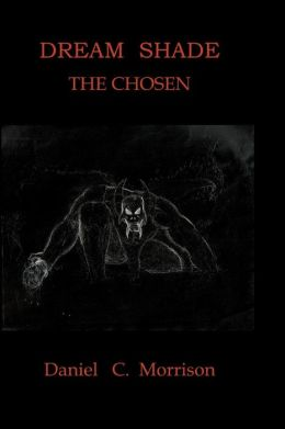 Dream Shade ~ the Chosen