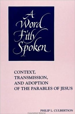 Word Fitly Spoken, A