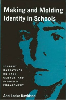 Making and Molding Identity in Schools