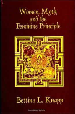 Women, Myth, and the Feminine Principle