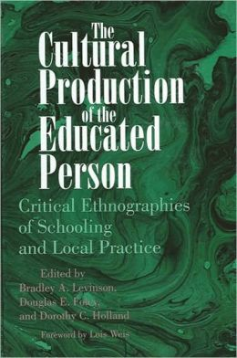 Cultural Production of the Educated Person, The