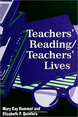 Teachers' Reading/Teachers' Lives