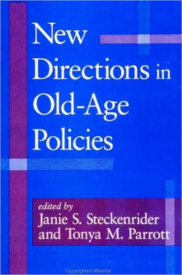 New Directions in Old-Age Policies