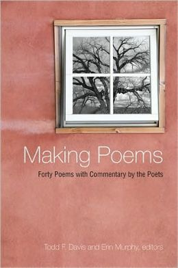 Making Poems: Forty Poems with Commentary by the Poets