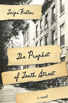 The Prophet of Tenth Street: A Novel