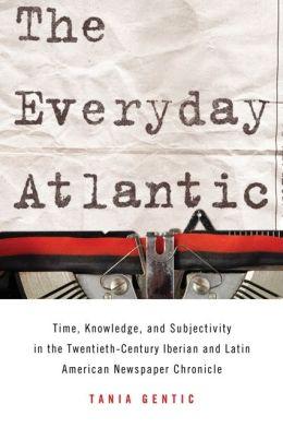 Everyday Atlantic, The