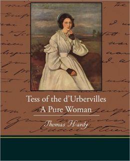 Tess Of The D Urbervilles A Pure Woman