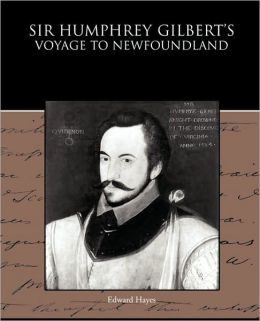Sir Humphrey Gilbert's Voyage To Newfoundland
