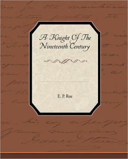 A Knight of the Nineteenth Century