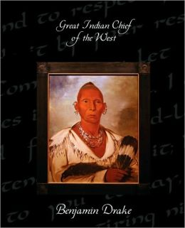 Great Indian Chief Of The West
