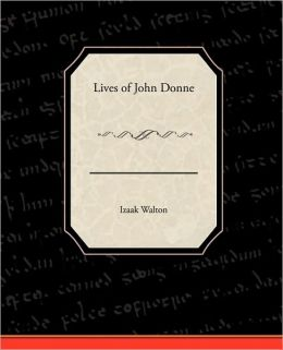 Lives of John Donne