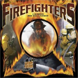 2012 Firefighters Wall Calendar