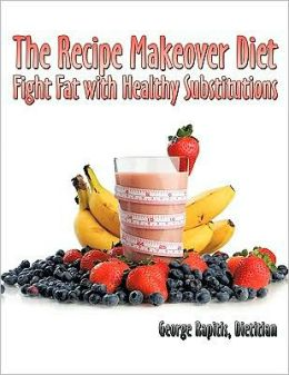 The Recipe Makeover Diet